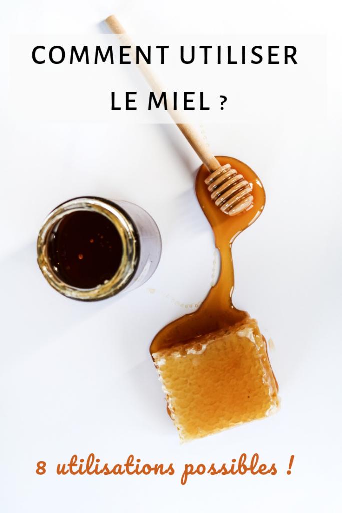 8 utilisations du miel