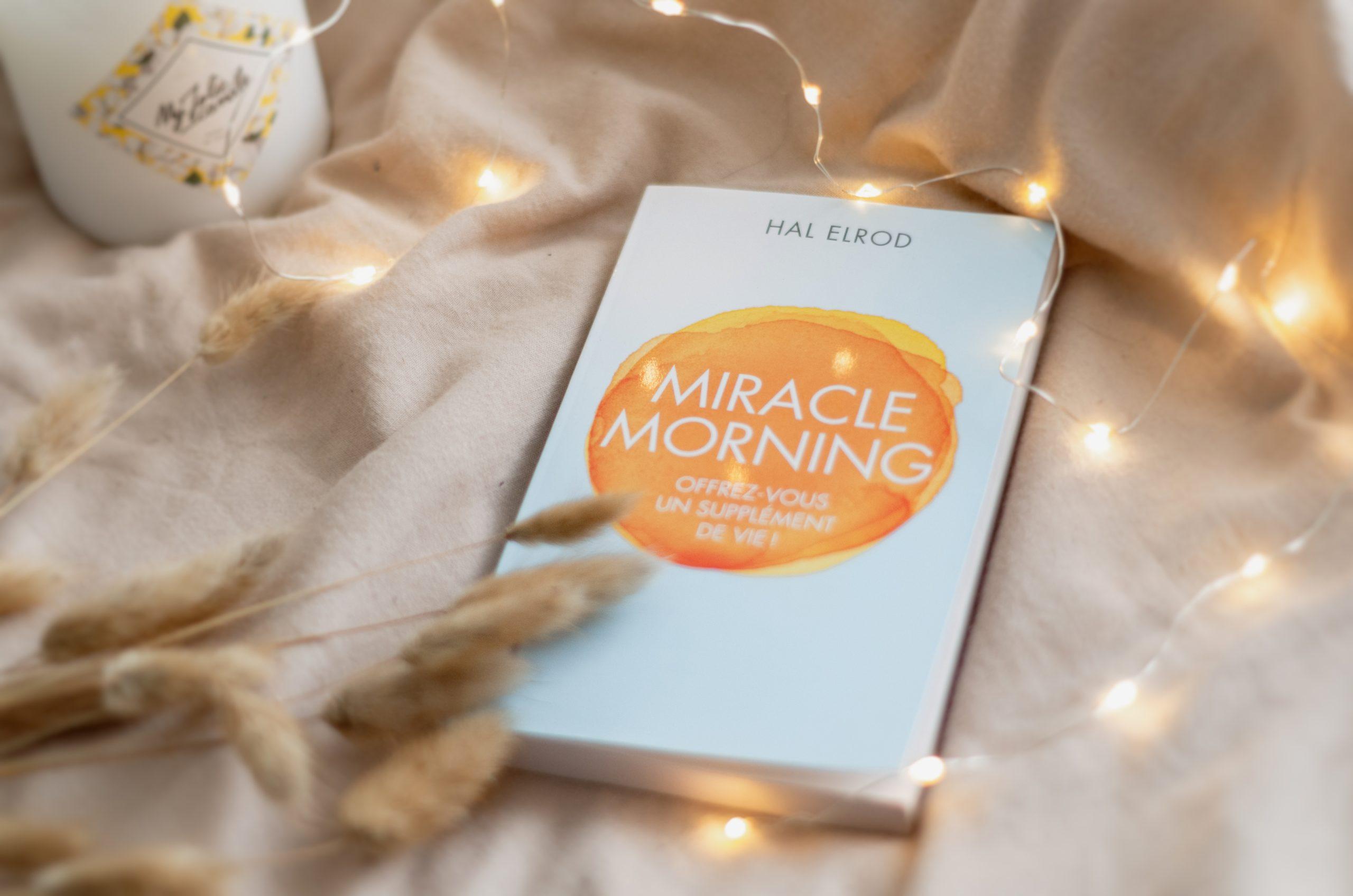 Ce que j'ai appris du Miracle Morning (Hal Elrod)